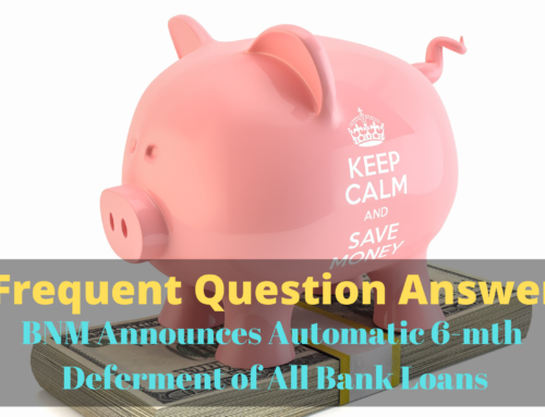 FQA On Automatic Deferment 6-month Repayment Due to Covid19